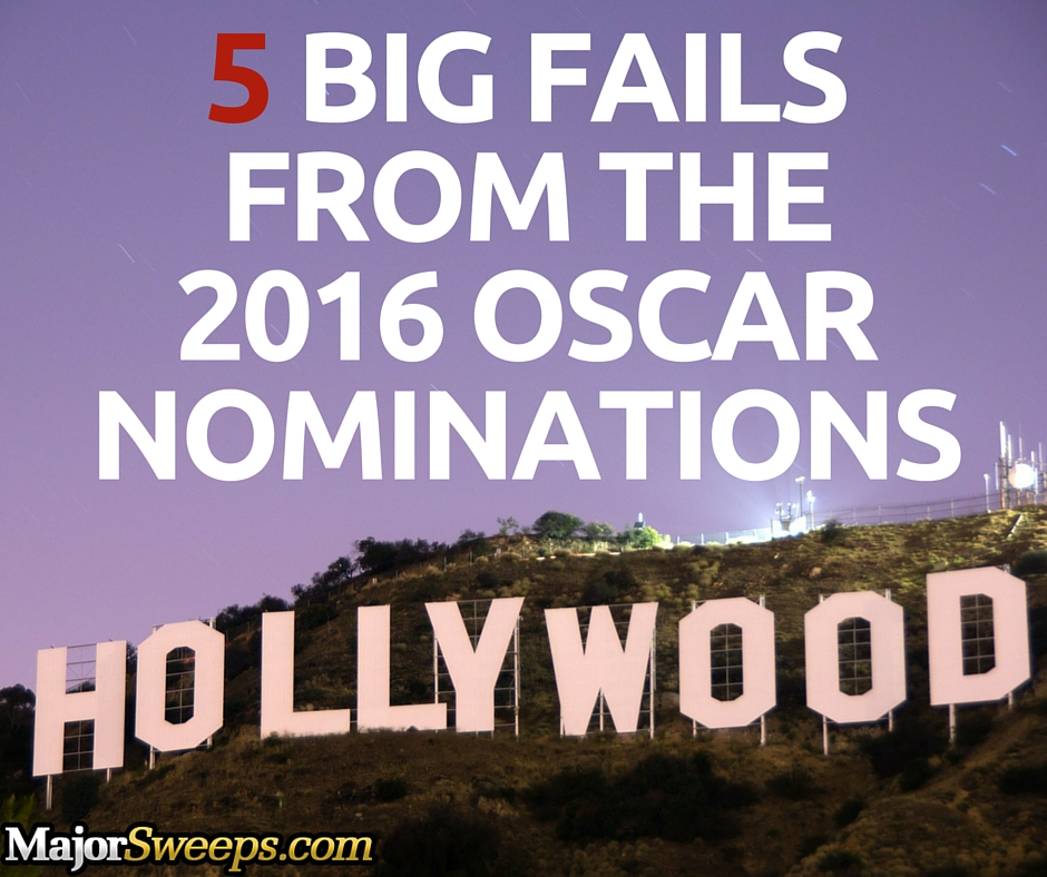 2016 Oscar nomination fails Academy Awards majorsweeps fb