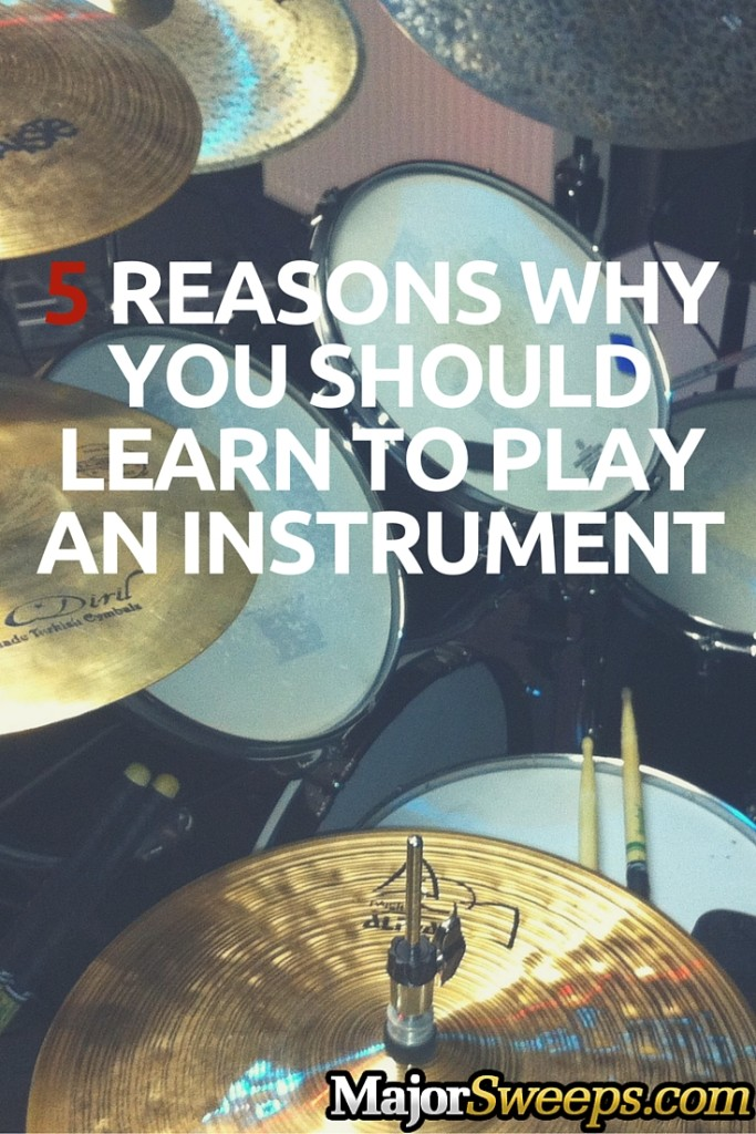 reasons to play an instrument majorsweeps pint