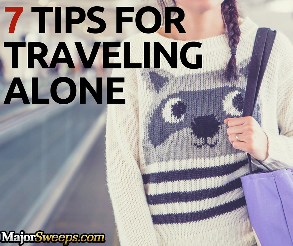 tips for traveling alone solo travel majorsweeps blog fb