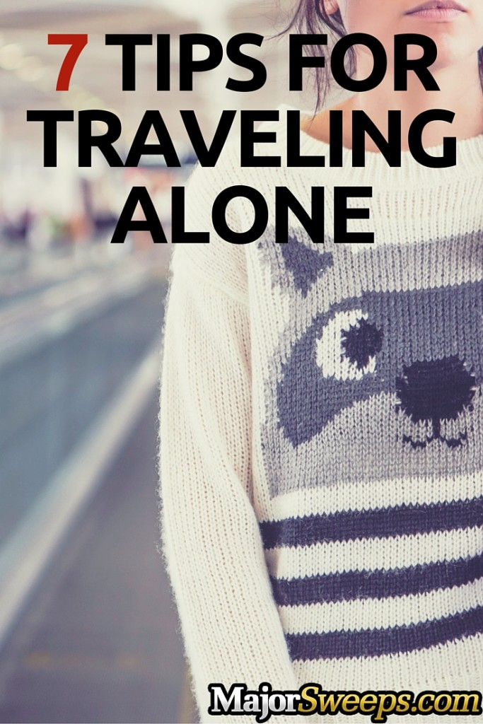 tips for traveling alone solo travel majorsweeps blog pint