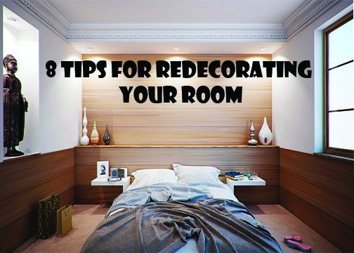 8 Tips for Redecorating your Room
