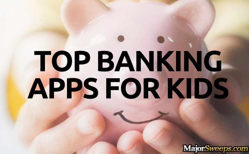Top banking apps for children